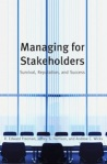 Managing for Stakeholders: Survival, Reputation and Success